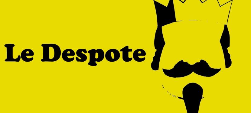 Le Despote